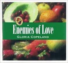 Fruits of the Spirit: Enemies of Love
