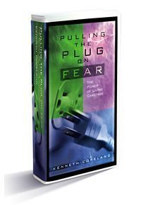 Pulling the Plug on Fear by Kenneth Copeland