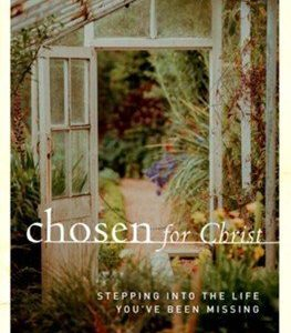 Chosen For Christ